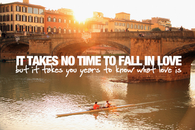It takes no time to fall in love, but it takes you years to know what love is. quote